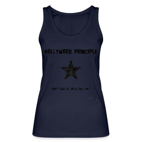 Hollywood Principle - Women's Organic Tank Top by Stanley & Stella