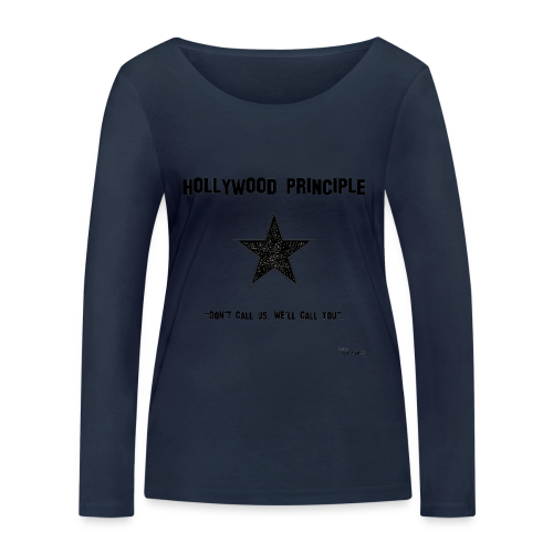 Hollywood Principle - Women's Organic Longsleeve Shirt by Stanley & Stella