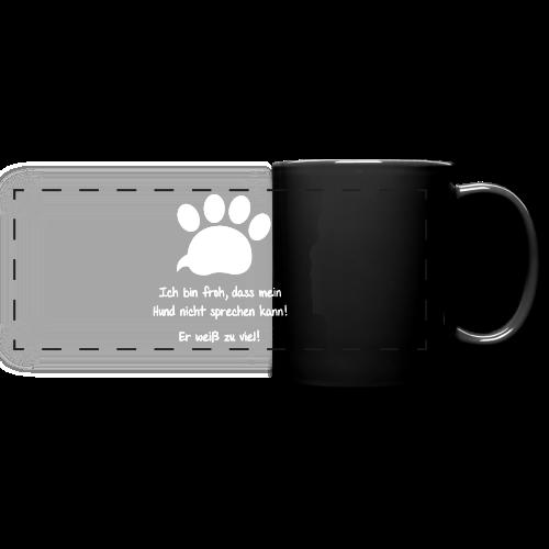 Mein Hund weiß alles! Tasse - Panoramatasse farbig