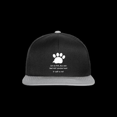 Mein Hund weiß alles! Tasse - Snapback Cap