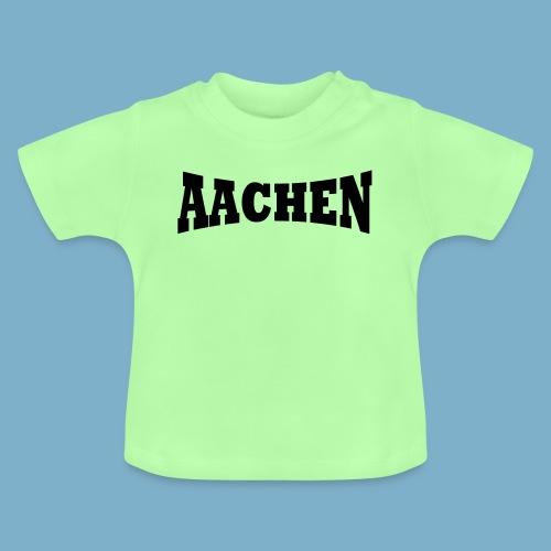 Aaachen - Baby T-Shirt