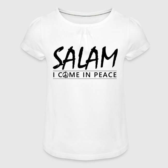 SALAM - I COME IN PEACE