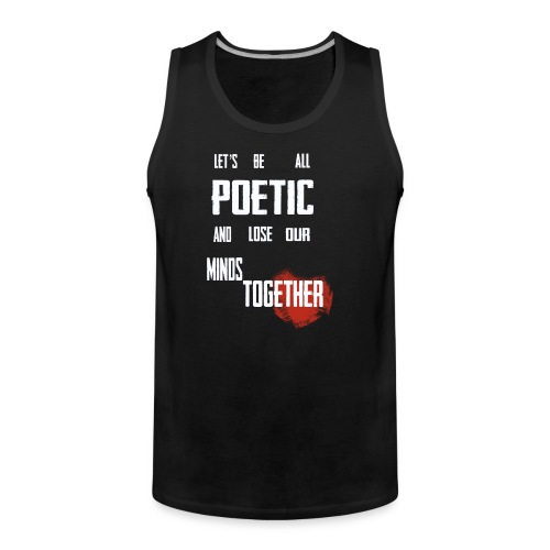 Poetic - Men's Premium Tank Top