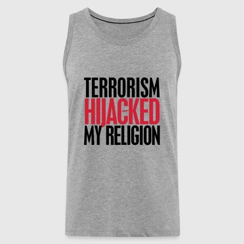 terrorism - hijacked my religion - Herre Premium tanktop