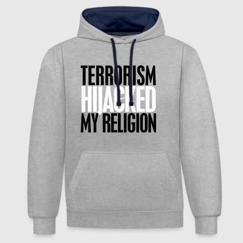 terrorism - hijacked my religion - Kontrast-hættetrøje