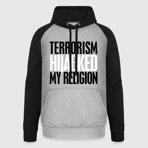 terrorism - hijacked my religion - Unisex baseball hoodie