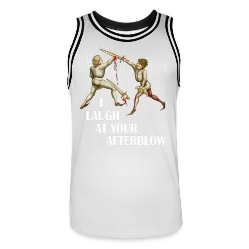 Premium 'I laugh at your afterblow' man's t-shirt - Men's Basketball Jersey