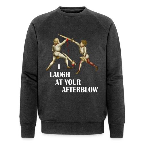 Premium 'I laugh at your afterblow' man's t-shirt - Men's Organic Sweatshirt by Stanley & Stella