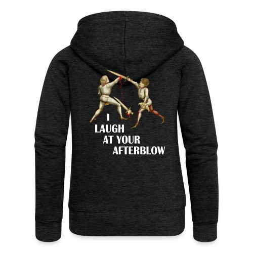 Premium 'I laugh at your afterblow' man's t-shirt - Women's Premium Hooded Jacket