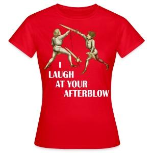 Premium 'I laugh at your afterblow' man's t-shirt - Women's T-Shirt