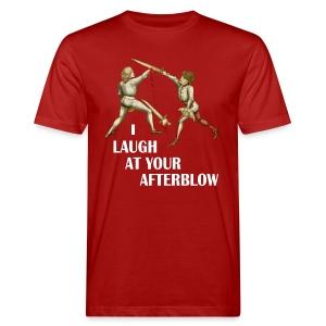 Premium 'I laugh at your afterblow' man's t-shirt - Men's Organic T-shirt