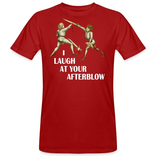 Premium 'I laugh at your afterblow' man's t-shirt - Men's Organic T-Shirt