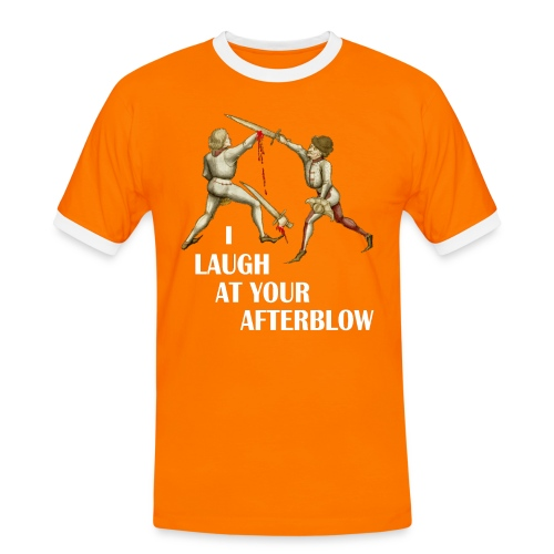 Premium 'I laugh at your afterblow' man's t-shirt - Men's Ringer Shirt