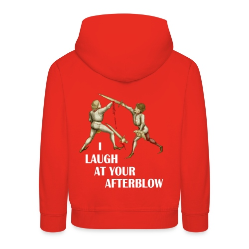Premium 'I laugh at your afterblow' man's t-shirt - Kids' Premium Hoodie
