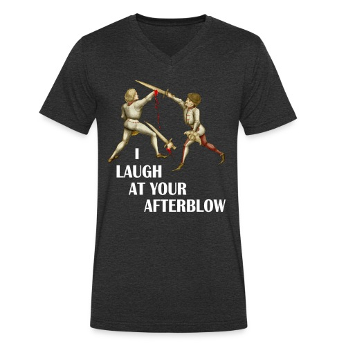 Premium 'I laugh at your afterblow' man's t-shirt - Men's Organic V-Neck T-Shirt by Stanley & Stella