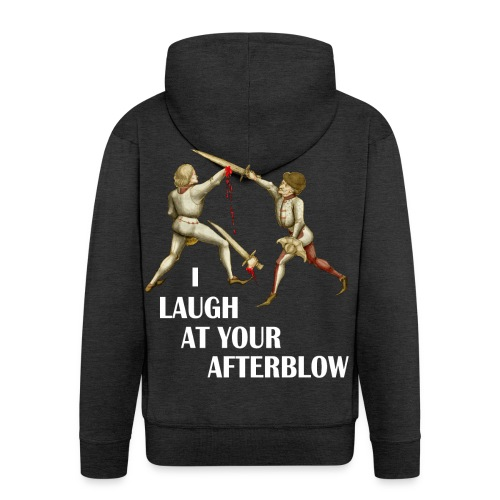 Premium 'I laugh at your afterblow' man's t-shirt - Men's Premium Hooded Jacket
