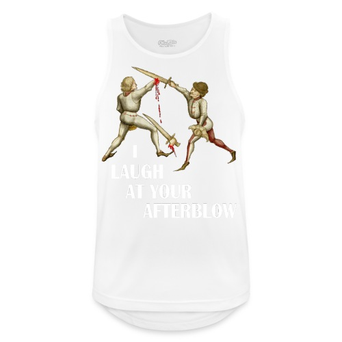 Premium 'I laugh at your afterblow' man's t-shirt - Men's Breathable Tank Top