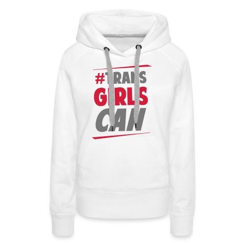 #TransGirlsCan Sports Tee - Women's Premium Hoodie