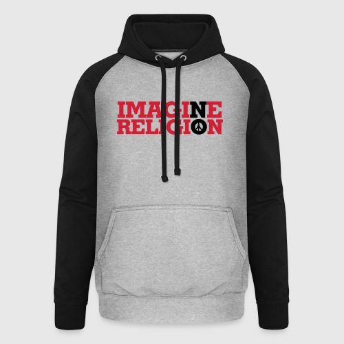 IMAGINE NO RELIGION - Unisex baseball hoodie