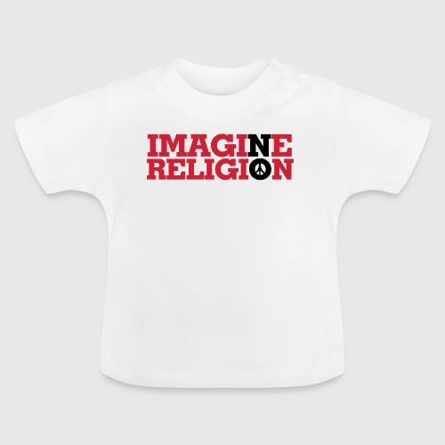 IMAGINE NO RELIGION - Baby T-shirt