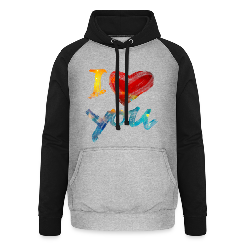 I Love You - Unisex Baseball Hoodie