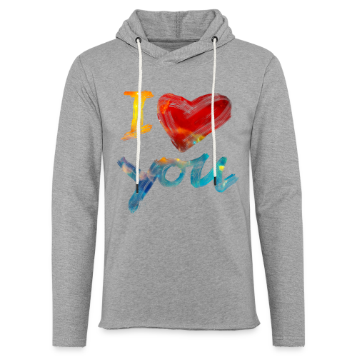 I Love You - Leichtes Kapuzensweatshirt Unisex