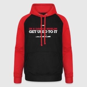 IM A DANISH MUSLIM - GET USED TO IT - Unisex baseball hoodie