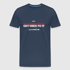 IM A DANISH MUSLIM - GET USED TO IT - Herre premium T-shirt