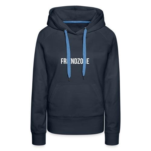 Friendzone - Sweat-shirt à capuche Premium pour femmes