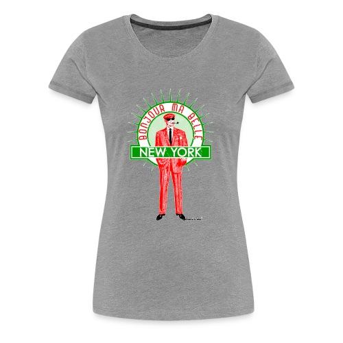 Bonjour ma belle New York - Frauen Premium T-Shirt
