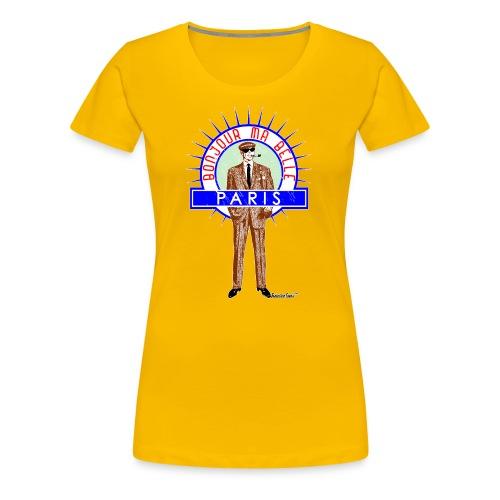 Bonjour ma belle Paris - Frauen Premium T-Shirt