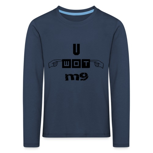 U WOT M9 T-Shirt - Kids' Premium Longsleeve Shirt