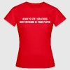 Always stay gracious, best revenge if your paper T-Shirts - Women's T-Shirt