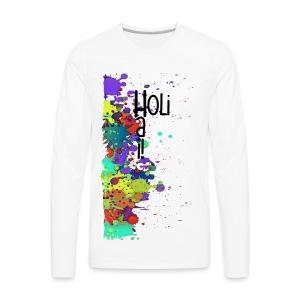 Holi Hai Splat Painting / Klecks Malerei - Männer Premium Langarmshirt