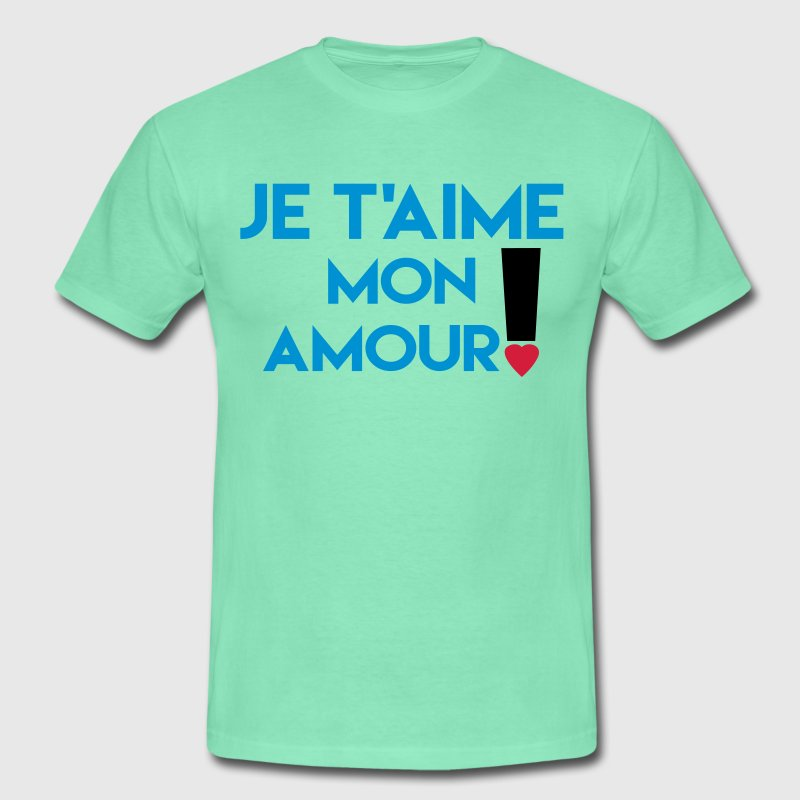 je t'aime mon amour Tee shirts - T-shirt Homme