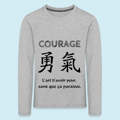 Courage - T-shirt manches longues Premium Enfant