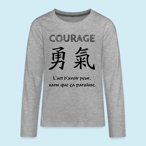 Courage - T-shirt manches longues Premium Ado