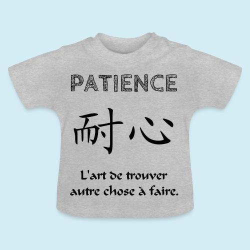 Patience - T-shirt Bébé