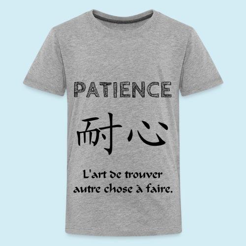 Patience - T-shirt Premium Ado
