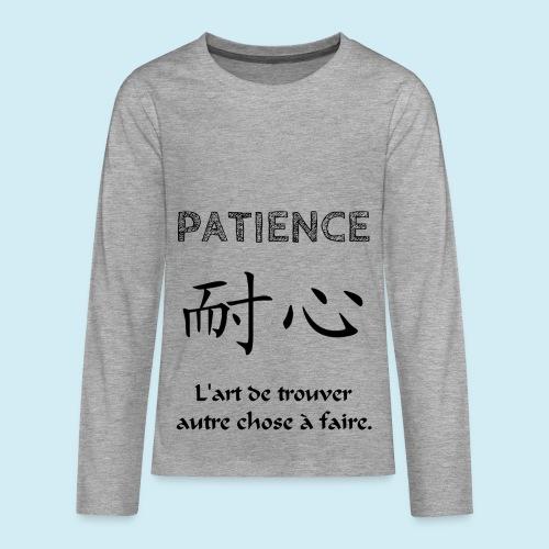 Patience - T-shirt manches longues Premium Ado