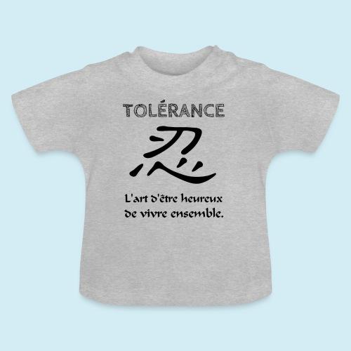 Tolérance - T-shirt Bébé