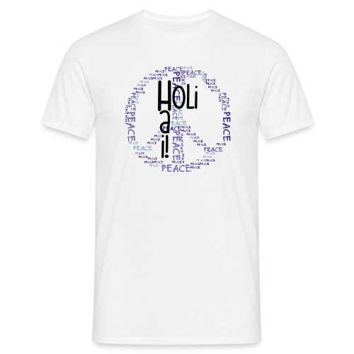 HOLI HAI! / PEACEzeichen - Männer T-Shirt