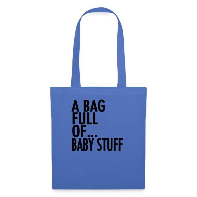 A Bag Full Of... BABY STUFF (Black Font)