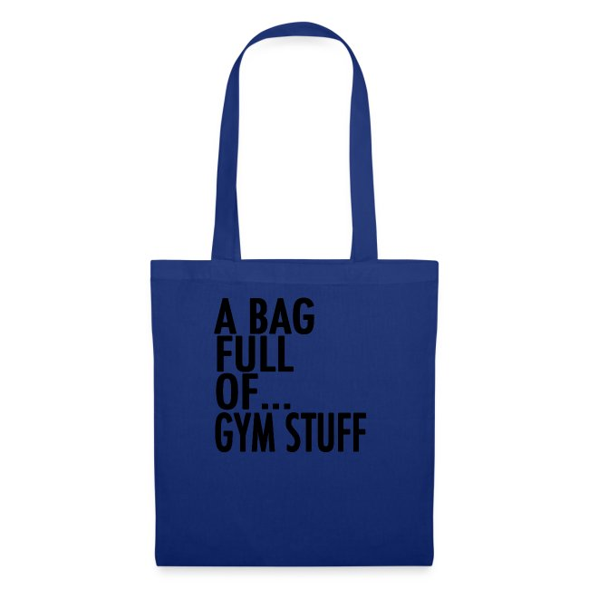 A Bag Full Of... GYM STUFF (Black Font)