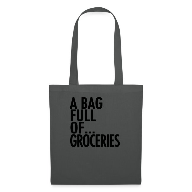 A Bag Full Of... GROCERIES (Black Font)