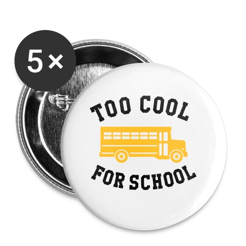 too cool for school water bottle - Buttons small 25 mm