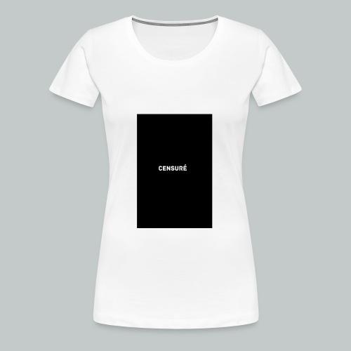 censuré homme - T-shirt Premium Femme