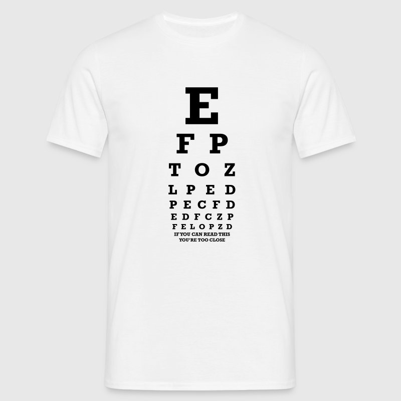If you can read this you're too close Tee shirts - T-shirt Homme