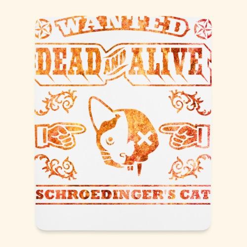 Schrödingers Katze, Kerlie - Mousepad (Hochformat)