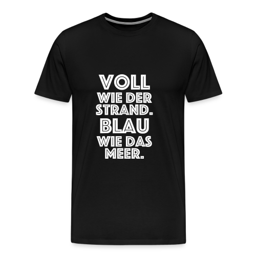 Voll blau - Männer Premium T-Shirt